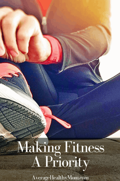Making Fitness A Priority