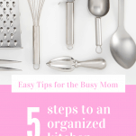 5 Steps to an Organized Kitchen