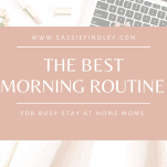 The Best Morning Routines for Moms